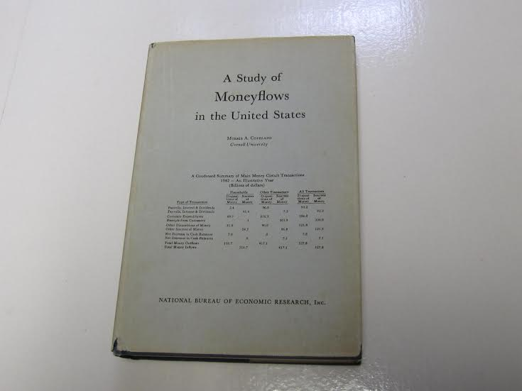 A Study Of Moneyflows In The United States - Morris Copeland