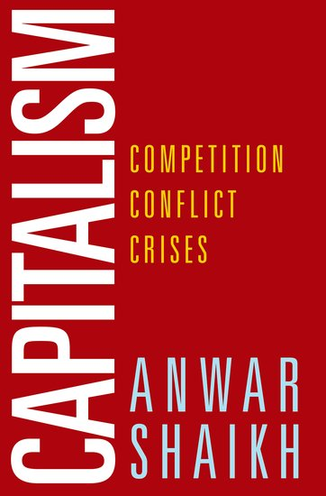 Capitalism - Competition, Conflict And Crises