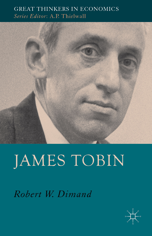 james-tobin-great-thinkers-in-economics
